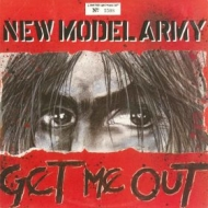 New Model Army| Get me out