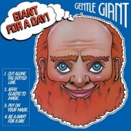 Gentle Giant| Giant For A Day