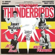 Fabulous Thunderbirds| Girls Go Wild
