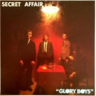 Secret Affair| Glory boys