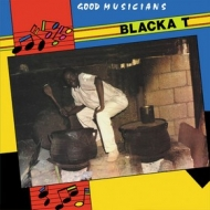 Blacka T | Good Musicians