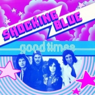 Shocking Blue | Good Times