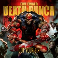 Five Finger Death Punch | Got Your Six