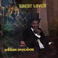 Onyeabor William | Great Lover