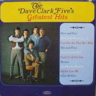 Dave Clark Five| Greatest Hits