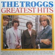 Troggs | Greatest Hits