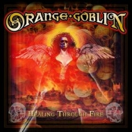 Orange Goblin | Healing Through Fire