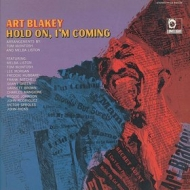 Blakey Art | Hold On, I'm Coming