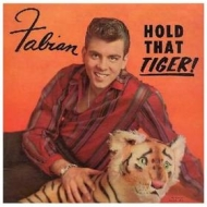 Fabian | Hold That Tiger!