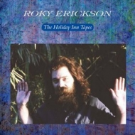 Erickson Roky         | Holiday Inn Tapes