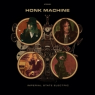 Imperial State Electric | Honk Machine