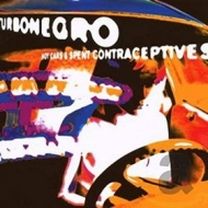 Turbonegro | Hot Cars & Spent Contraceptives