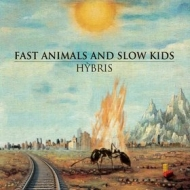 Fast Animals And Slow Kids | Hybris