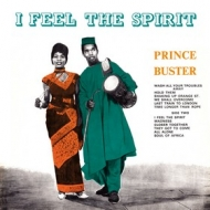 Prince Buster | I Feel The Spirit