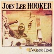 Hooker John Lee | I'm Going Home