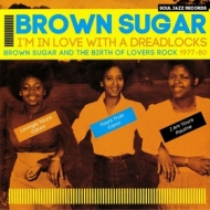 Brown Sugar | I'm In Love With a Dreadlocks