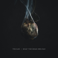 Trivium | I What The dead Men Say
