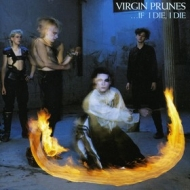 Virgin Prunes| If I Die, I Die
