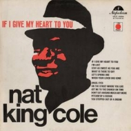 Cole Nate King | If I Give My Heart To You