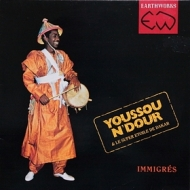 N'Dour Youssou | Immigres