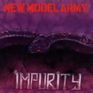 New Model Army| Impurity