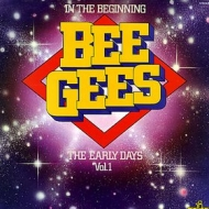 Bee Gees | In The Beginning Vol. 1