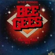Bee Gees | In The Beginning Vol. 2