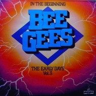 Bee Gees | In The Beginning Vol. 3