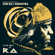 Sun Ra | In The Orbit Of Ra