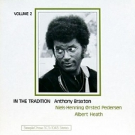 Braxton Anthony | In The Tradition Vol.2