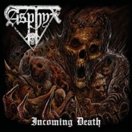 Asphyx | Incoming Death