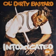 Ol Dirty Bastard | Intoxicated EP