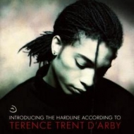 D'Arby Terence Trent| Introducing  The Hardline According To