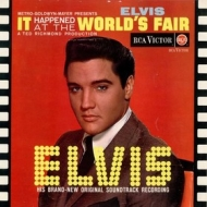 Presley Elvis | It Happened At The World's Fair