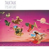 Talk Talk | It's My Life