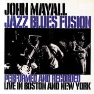 Mayall John | Jazz Blues Fusion