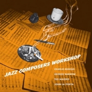 Mingus Charles        | Jazz Composers Workshop