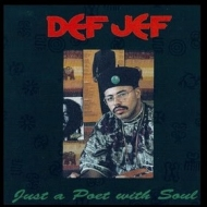 Def Jef| Just a Poet with Soul