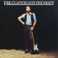Clapton Eric | Just One Night