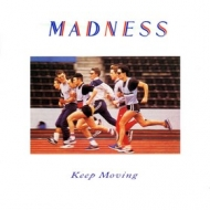 Madness| Keep moving