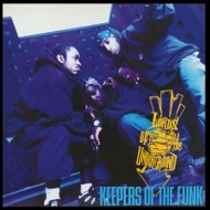Lords Of The Underground | Keepers Of The Funk