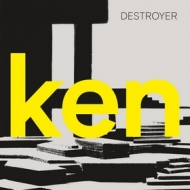 Destroyer | Ken