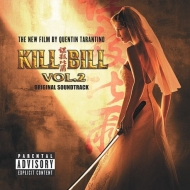 AA.VV. Soundtrack | Kill Bill Vol. 2 - Original Soundtrack