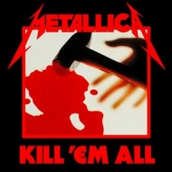 Metallica| Kill'Em All