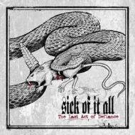 Sick Of It All | Last Act Of Defiance