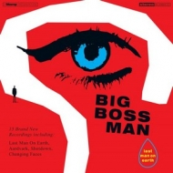 Big Boss Man | Last Man On Earth