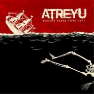 Atreyu| Lead Sails Paper Anchor