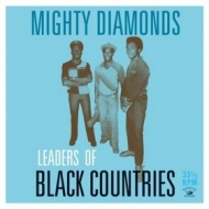 Mighty Diamonds | Leaders Of Black Countries