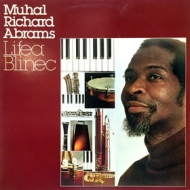 Abrams Muhal Richard | Life a Blinec