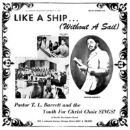 Pastor T.L. Barrett and The Youth For Christ Choir SINGS!| Like A Ship ... (Without a Sail)
